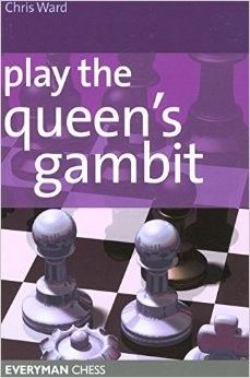 Ward: Play the Queen´s Gambit