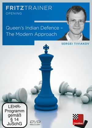 Tiviakov: Queen´s Indian Defence - The Modern Approach