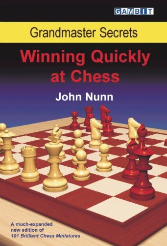Nunn: Winning quickly at Chess