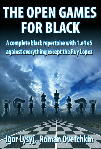 Lysyi & Ovetchkin: The Open Games for Black