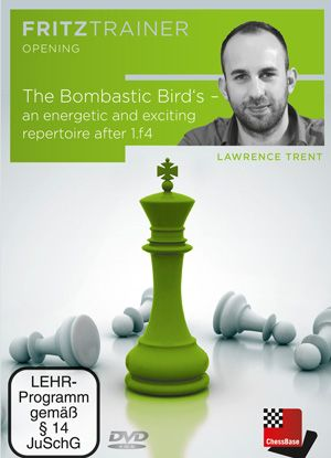Trent: The Bombastic Bird's - an energetic and exciting repertoire after 1.f4