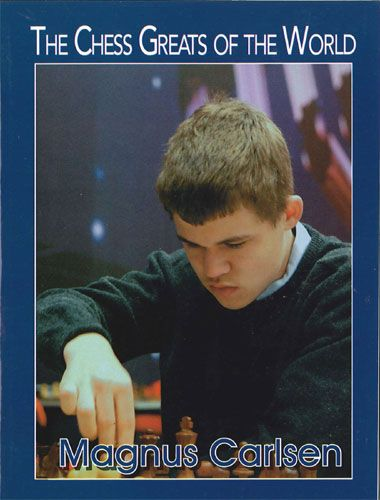 The Chess Greats of the World: Magnus Carlsen
