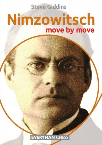 Giddins: Nimzowitsch - move by move