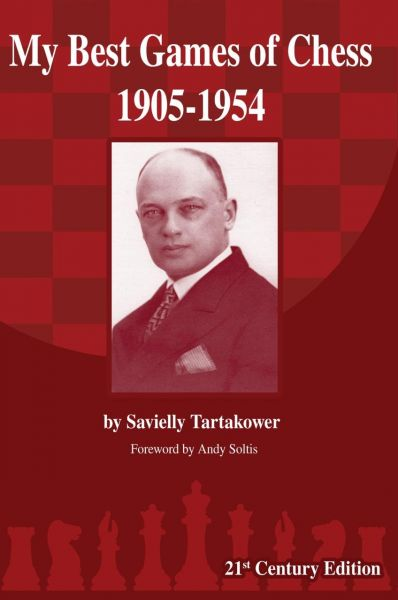 Tartakower: My Best Games of Chess 1905-1954
