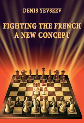 Yevseev: Fighting the French - A new Concept