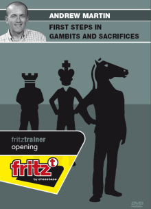 Martin: First Steps in Gambits and Sacrifices