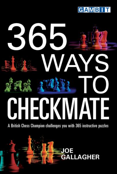 Gallagher: 365 Ways to Checkmate