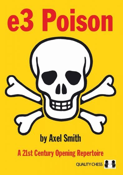 Smith: e3 Poison - A 21th Century Opening Repertoire