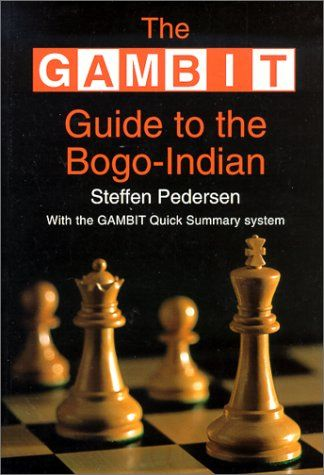 Pedersen: The Gambit Guide to the Bogo-Indian