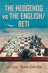 Lysyj & Ovetchkin: The Hedgehog vs The English / Reti