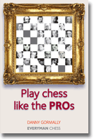 Gormally: Play chess like the PROs