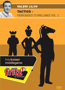 Lilov: Tactics - from Basics to Brilliance Vol 2