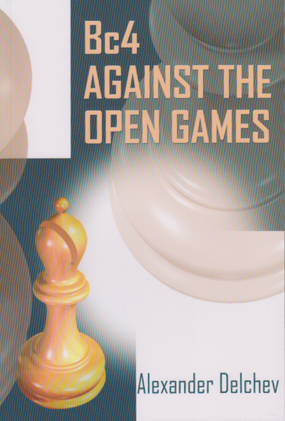 Delchev: Bc4 against the Open Games