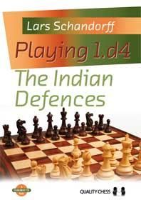 Schandorff: Playing 1. d4 The Indian Defences
