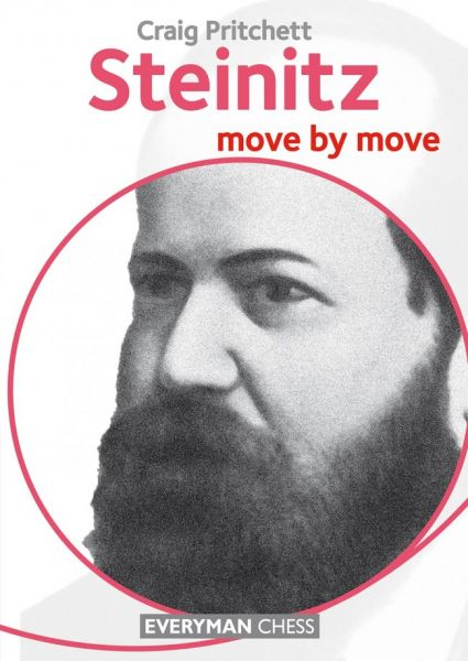 Pritchett: Steinitz - move by move