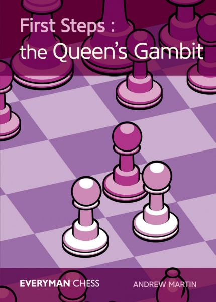 Martin: First Steps: The Queen´s Gambit