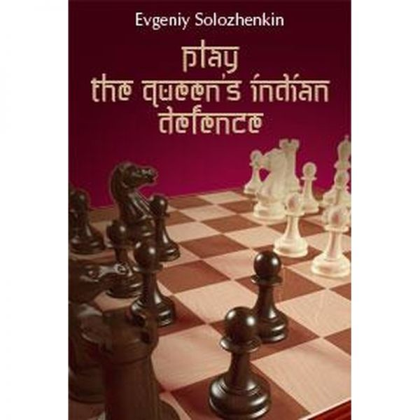 Solozhenkin: Play the Queen´s Indian Defence