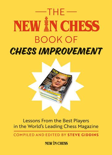 Giddins: The New In Chess Book of Chess Improvement