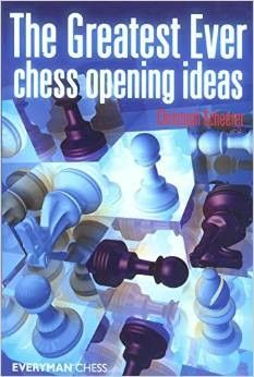 Scheerer: The Greatest Ever Chess Opening Ideas
