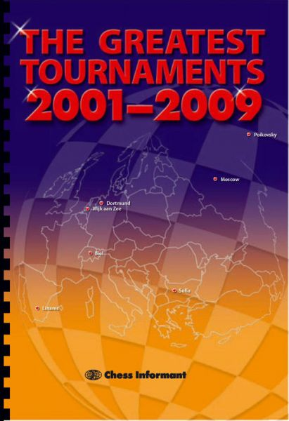 Matanovic: The Greatest Tournaments 2001-2009