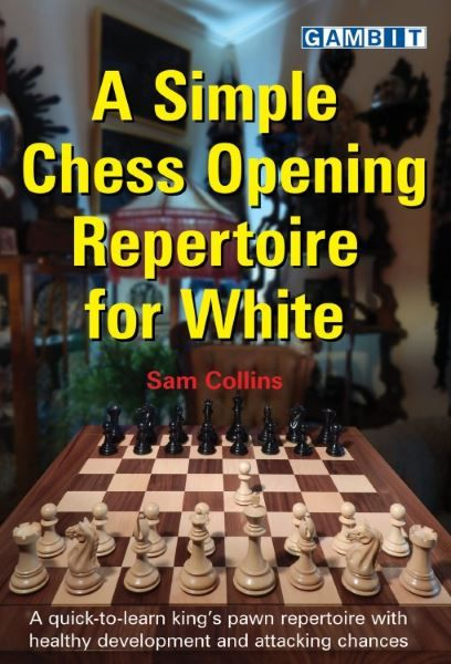 Collins: A simple Chess Opening Repertoire for White