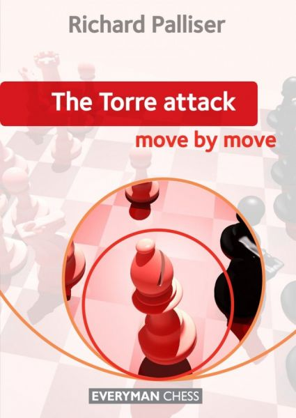 Palliser: The Torre Attack Move by Move