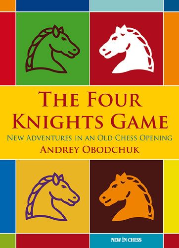 Obodchuk: The Four Knights Game