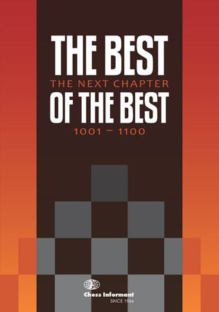 Matanovic: The Best of the Best - The next Chapter 1001-1100