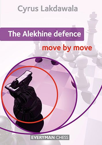 Lakdawala: The Alekhine Defence - move by move