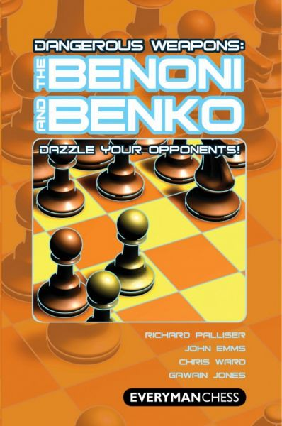Palliser / Emms / Ward / Jones: The Benoni - The Benko  Dangerous Weapons