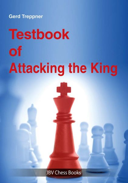 Treppner: Testbook of Attacking the King