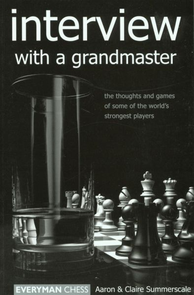 Summerscale: Interview with a grandmaster