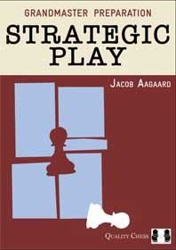 Aagaard: Strategic Play