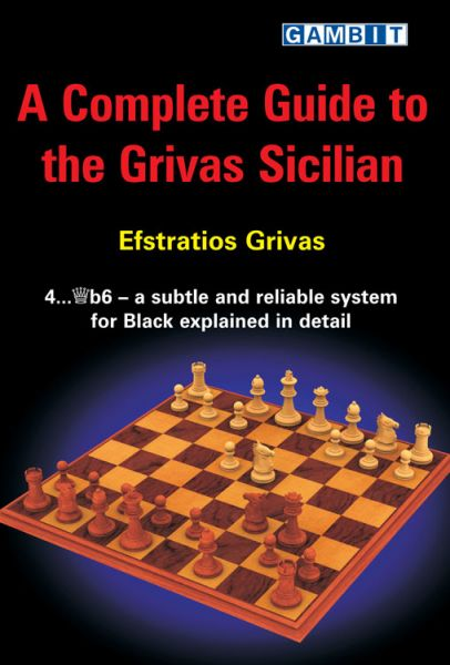 Grivas: A Complete Guide to the Grivas Sicilian