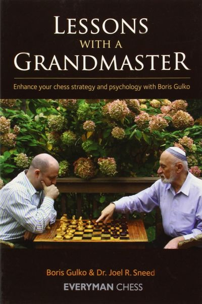 Gulko & Sneed: Lessons with a Grandmaster