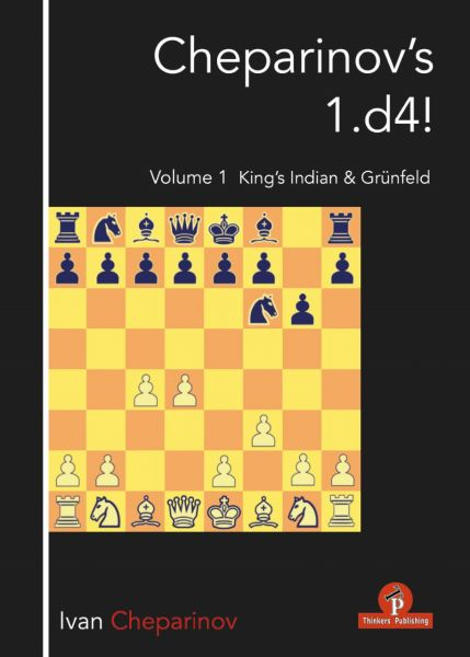 Cheparinov: Cheparinov´s 1.d4! Vol. 1 King´s Indian & Grünfeld
