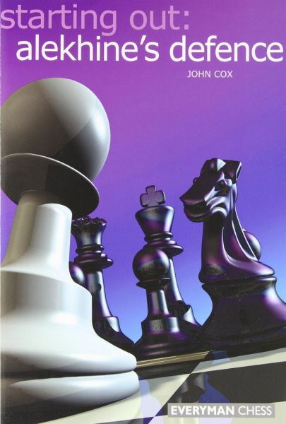 Cox: Starting out: Alekhine´s Defence