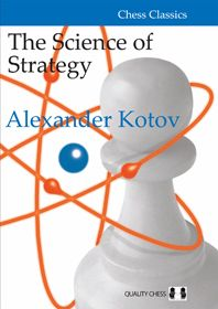 Kotov: The Science of Strategy