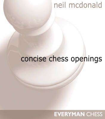 McDonald: Concise chess openings