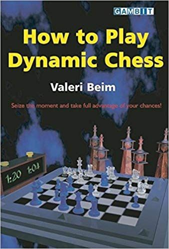 Beim: How to Play Dynamic Chess