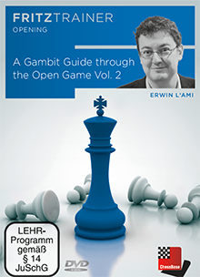 L'Ami: A Gambit Guide through the Open Game Vol. 2