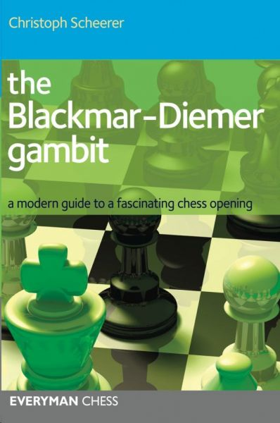 Scheerer: The Blackmar-Diemer-Gambit