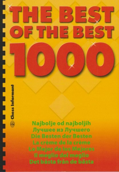 Matanovic: The Best of the Best 1000