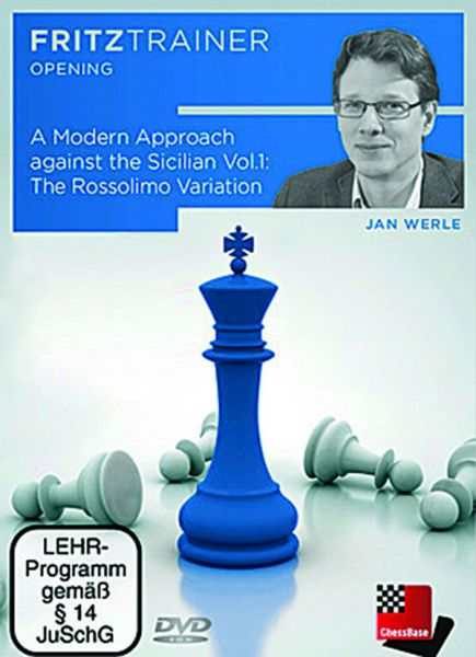 Werle: A Modern Approach against the Sicilian Vol 1 - The Rossolimo Variation