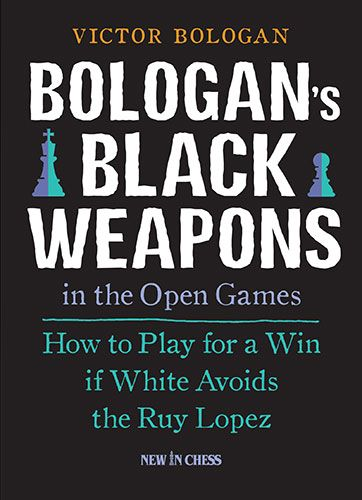 Bologan: Bologan´s Black Weapons in the Open Games