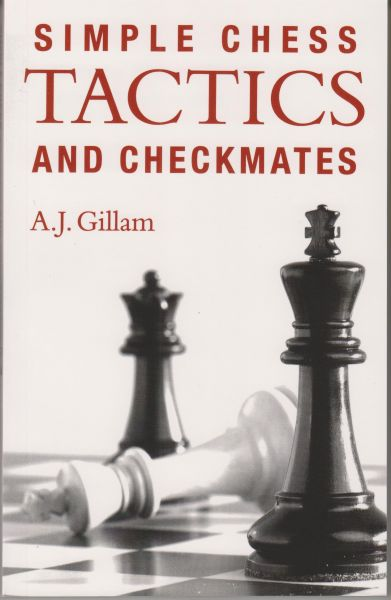 Gillam: Simple Chess Tactics and Checkmates