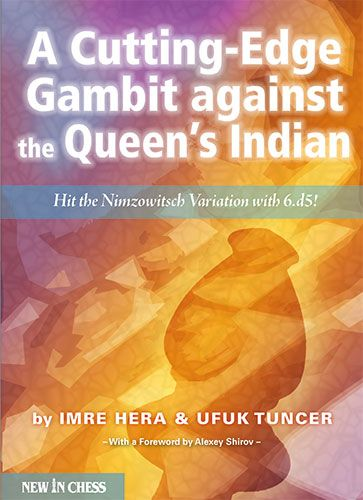 Hera & Tuncer: A Cutting-Edge against the Queen´s Indian