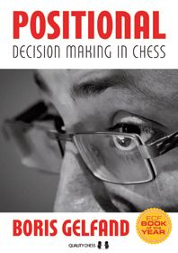 Gelfand: Positional Decision Making in Chess