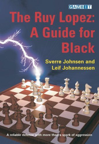 Johnsen/Johannessen: The Ruy Lopez: A Guide for Black