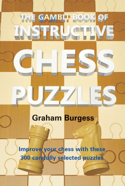 Burgess: The Gambit book of Instruktive Chess Puzzles